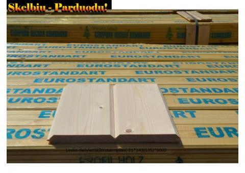 Dailylentės, grindinės, terasinės, tvoros lentos, pirties mediena